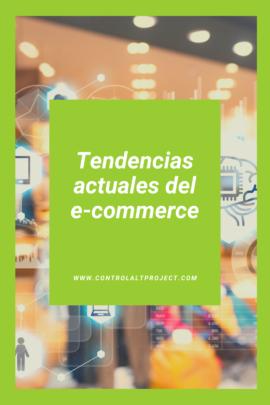 Tendencias actuales de Ecommerce